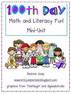 100th Day of School Fun!  by Deanna Jump     www.mrsjumpsclass.blogspot.com for more great ideas.