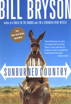 In A Sunburned Country - Bill Bryson