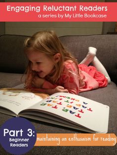 Maintaining an enthusiasm for reading for children who are learning to read. Post by My Little Bookcase