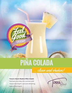 TOSCA'S #EatClean Shaken PINA COLADA! This icy cold taste of the islands is the perfect summer drink to sip on this weekend. Delicious as a mocktail or cocktail – drink up! #eatclean #cleaneating #pinacolada #pineapple #coconut #rum #drinkrecipe