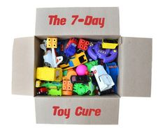 The 7-Day Toy Cure    A Busy Parent's Plan for Editing Down Your Home's Toys