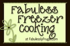 Lots of freezer meals to try