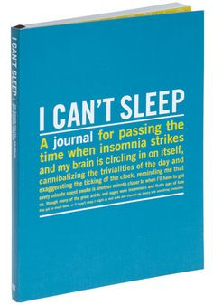I Can't Sleep Journal