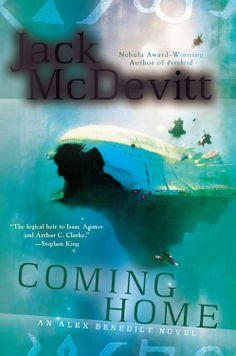 Coming Home (An Alex Benedict Novel) by Jack McDevitt (Nov. 4, 2014) Ace   Science Fiction