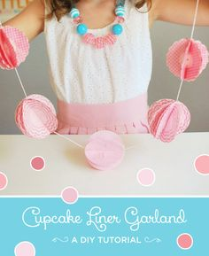 DIY Tutorial: Cupcake Liner Garland