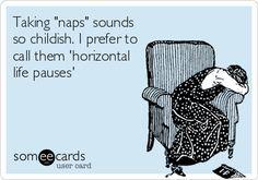I love horizontal life pauses