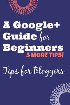 Jes Be Social: More Google+ Tips for Bloggers