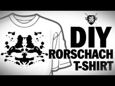 DIY Rorschach T-Shirt Threadbanger - YouTube. I did this it looks cool but i used puffy fabric paint by accident :( it isn't happy