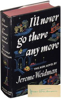 I'll Never Go There Anymore by Weidman, Jerome..  New York: Simon and Schuster, 1941. First Edition. Near Fine in a bright, Near Fine dust jacket. SIGNED by the author on the front endpaper.  Laid in ephemera includes a pamplet by the author, as well as business cards for Simon & Schuster sales reps.  Listed by Royal Books, Inc.  #firstedition #ephemera #booktofilm