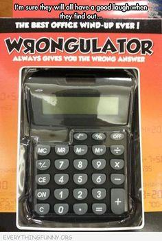 Wrongculator... Need this!