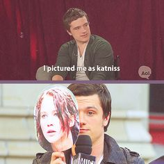 "Josh: ""I pictured me as Katniss."""