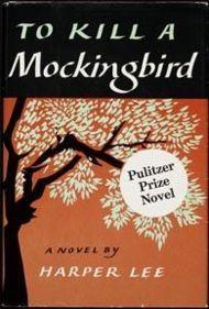 To Kill a Mockingbird [Book] by Harper Lee