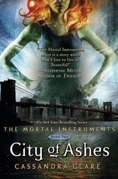 City of Ashes by Cassandra Clare (The Mortal Instruments, Book 2)