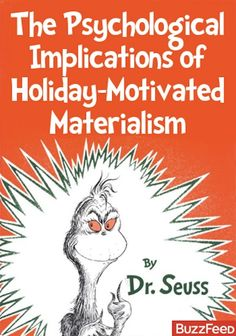 If Dr. Seuss Books Were Titled According To Their Underlying Messages  - lol