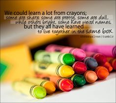 color, life lessons, boxes, work quotes, thought, crayons, world peace, crayon box, art rooms