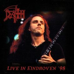 Death: Live in Eindhoven '98  October 30, 2001   Also DVD