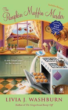 The Pumpkin Muffin Murder: A Fresh-Baked Mystery by Livia J. Washburn, http://www.amazon.com/dp/0451232399/ref=cm_sw_r_pi_dp_ITV8pb1C6JQJ5