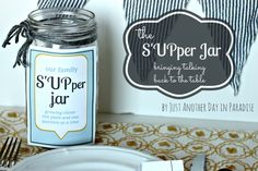 Just Another Day in Paradise: S'UPper Jar-a way to guide conversation at the dinner table with your kids/family conversation starters, family dinners, famili, dinner convers, jar, supper, dinner time, dinner ideas, dinner tables