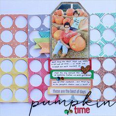 pumpkin time - Scrapbook.com - Create your own background with the negative space from punched or die cut circles in different patterned papers.
