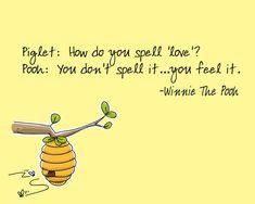 """How do you spell 'love'""?... - Winnie the Pooh [550x440] - Imgur"