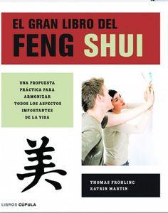 """El feng shui (""""viento y agua"""") es una doctrina milenaria sobre la armonía y la sabiduría, que proporciona modos de diseñar el entorno en el que vivimos y de adecuarlo a nuestras necesidades para favorecer nuestro desarrollo personal."""
