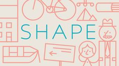 Shape. A film about design. If for one day you had the power to make your world work better, what would you change?  http://www.makeshapechange.com