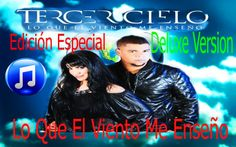 Tercer Cielo - [Special Edition] Album Completo Musica Todo el Dia 2013 HD