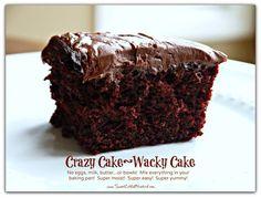 CRAZY CAKE, also known as Wacky Cake - No Eggs, Milk, Butter,Bowls or Mixers!!!  Crazy Moist & Good!!! Chocolates Cake, Eggs, Wacky Cake, Milk, Butter, Chocolate Cakes, Cake Recipes, Depression Cake, Crazy Cakes