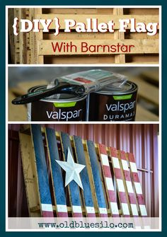 Old Blue Silo: DIY: Pallet Flag With Barn Star