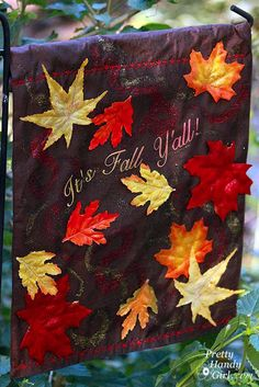 """It's Fall Y'all "" ... Fall Garden Leaf Flag Tutorial from Pretty Handy Girl"