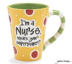 Amazon.com: Nurse 12 Oz Coffee Mug/cup with Im A Nurse Whats Your Super Power? Great Gift For Nurses: Kitchen & Dining