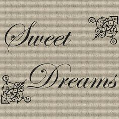 Sweet Dreams Quotes | Sweet Dreams Quote Typography Printable Digital Download for Iron on ...