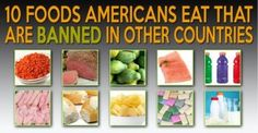 10 American Foods that are Banned in Other Countries so why are we eating them?  70% of all Dr visits and illnesses, including mine, are due to poor nutrition and excess weight.  Allow us to help you change that.  http://eatlocalgrown.com/article/11944-banned-foods.html www.dalia.mynutrie.com