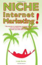 Niche Internet Marketing: The Secrets To Exploiting Untapped Niche Markets And Unleashing A Tsunami Of Cash untap nich, nich market, internet marketing, cash paperback, nich internet, unleash, tsunami, the secret, exploit untap