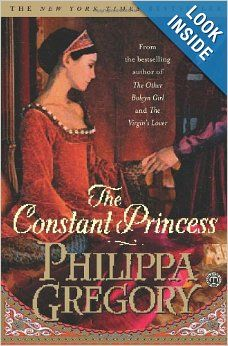 The Constant Princess (Boleyn): Philippa Gregory