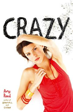 Book Review: CRAZY by Amy Reed