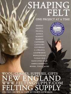 My work featured in advertisement for New England Felting Supply. Dawn Edwards/Felt So Right. www.feltsoright.com
