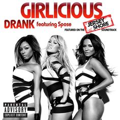 Girlicious ft Spose - Drank