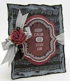 Keep Calm and Sing On Card designed by Barb Schram using @JustRite Stampers new Just Keep Calm stamp set