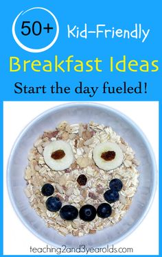 50+ Kid-friendly breakfast ideas - perfect for back-to-school season! from Teaching 2 and 3 Year Olds