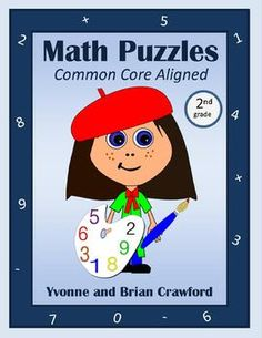 For 2nd grade - Are your students bored of doing the same old math problems? Try this book that has unique types of math puzzles. All puzzles are Common Core Aligned for the second grade. $