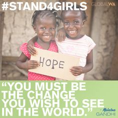 To find your opportunity to make a difference, visit: http://standforgirls2012.org/