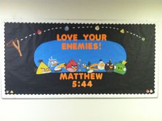 Angry Birds Church Bulletin Board ~ Would be super cute for the Sunday School hallway
