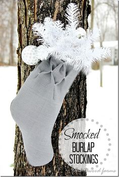 How to make a smocked burlap stocking!  Easy tutorial!  thistlewoodfarms.com #easyholidayideas