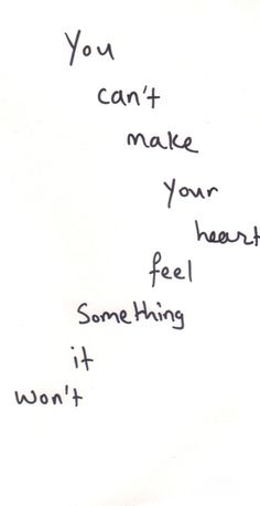 you can't make your heart