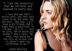 Kate Winslet - LGBT acceptance