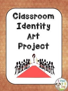 Classrooms need to develop an identity to help build a community. Use this project to help build a cohesive identity and community in your classroom. ($1.00)