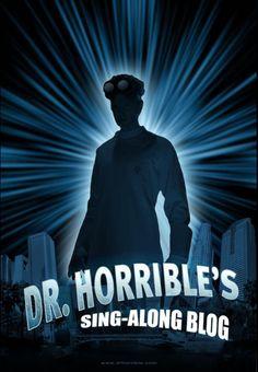 -Dr. Horrible's Sing-Along Blog
