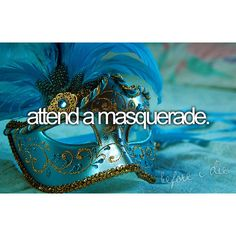while singing the masquerade song from Phantom of the Opera/