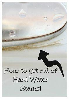 An easy, natural way to get rid of hard water stains!